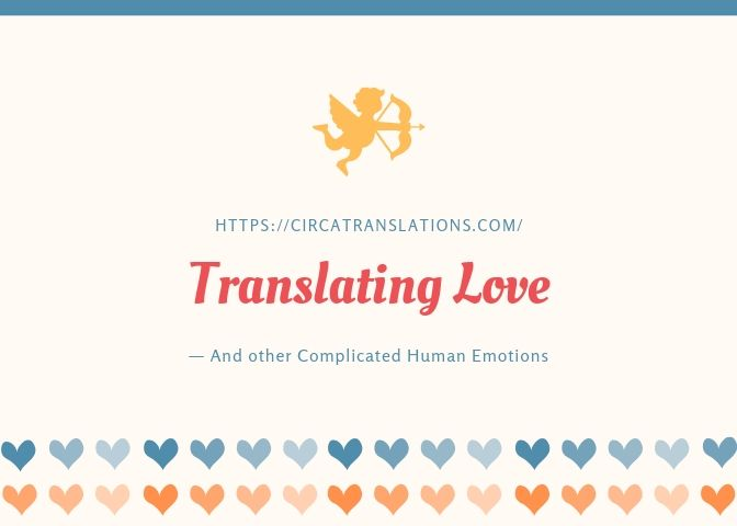 Translating Love—and other Complicated Human Emotions