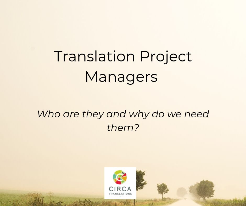 Why rely on translation project managers?